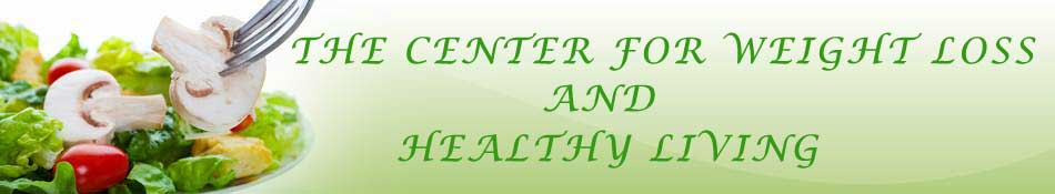 The Center For Weight Loss and Healthy Living